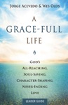 A Grace-Full Life Leader Guide