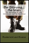 Be Strong Be Men Responding To The Christian Call To Manhood