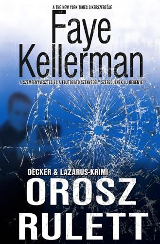 Faye Kellerman - Orosz rulett (Peter Decker és Rina Lazarus 20.)