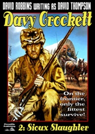 DAVY CROCKETT 2: SIOUX SLAUGHTER