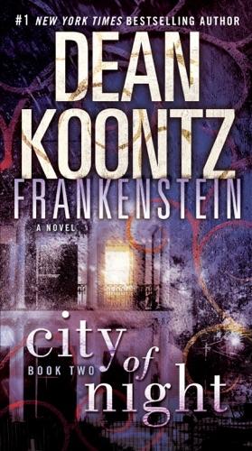 Dean Koontz & Ed Gorman - Frankenstein: City of Night