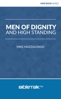 Men of Dignity and High Standing