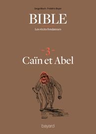 La Bible - Les récits fondateurs T03