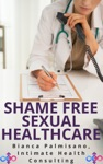 Shame-Free Sexual Healthcare