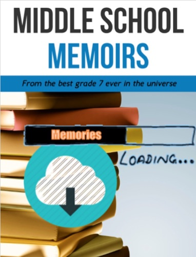 Middle School Memoirs E-Book Download