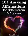 101 Amazing Affirmations For Self-Esteem  Success