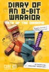 Diary Of An 8-Bit Warrior Path Of The Diamond Book 4 8-Bit Warrior Series