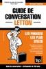 Guide De Conversation Français-Letton Et Mini Dictionnaire De 250 Mots