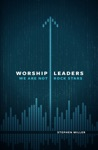 Worship Leaders We Are Not Rock Stars