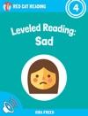 Leveled Reading Sad