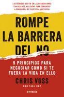 Download and Read Online Rompe la barrera del no