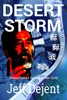 Desert Storm Action Packed Techno Thriller (2/3)
