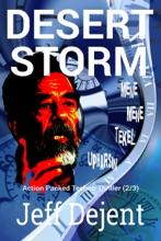 Desert Storm Action Packed Techno Thriller (2/3)