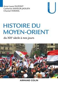 Histoire du Moyen-Orient Par Anne-Laure Dupont, Catherine Mayeur-Jaouen & Chantal Verdeil