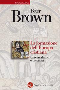 La formazione dell'Europa cristiana Libro Cover