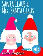 Santa Claus & Mrs. Santa Claus