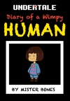 Undertale Diary Of A Wimpy Human