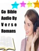 Go Bible Audio by Verse Romans
