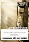 Jay Hammer-Smith - Trilogia II - Aventuras Do Passado E Do Presente