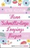 Petra Hülsmann - Wenn Schmetterlinge Loopings fliegen Grafik