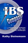 The IBS Compass Irritable Bowel Syndrome Tips Information Fiber Charts And Recipes
