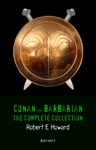 Conan The Barbarian The Complete Collection Book House