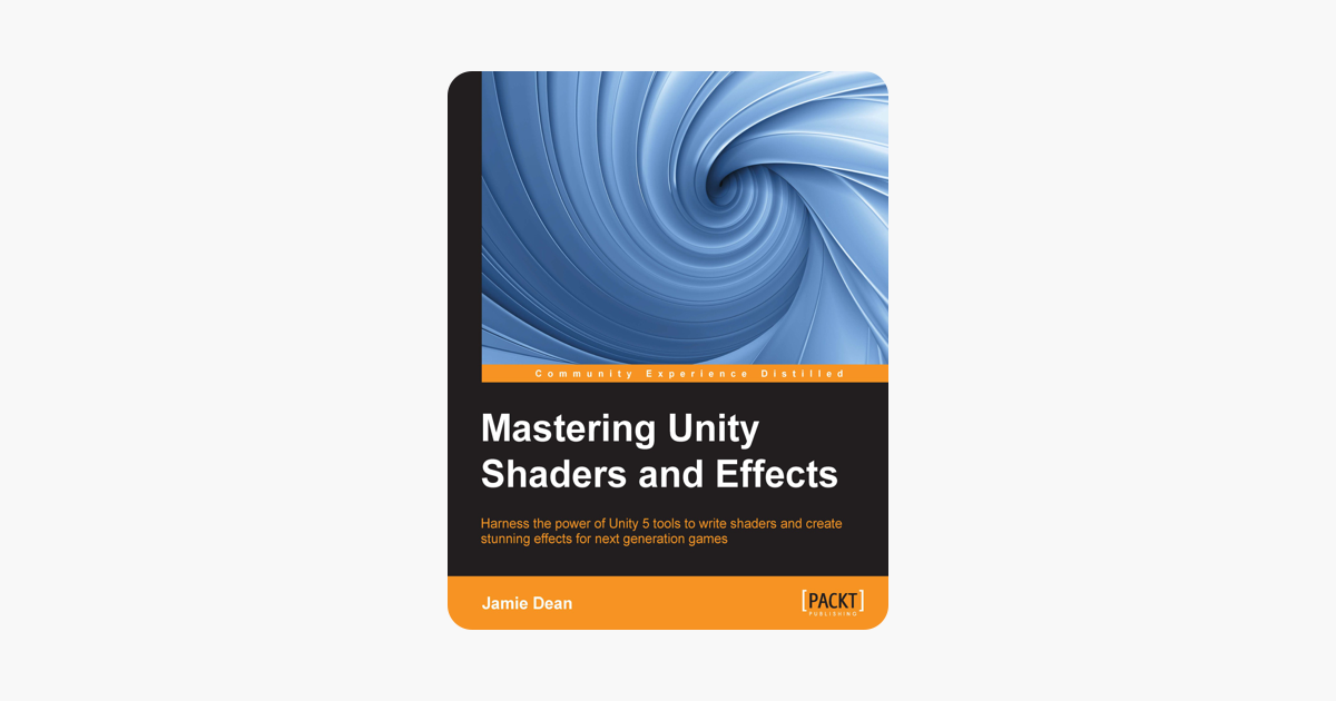 ‎Mastering Unity Shaders and Effects