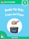 Books For Kids Trees And Paper