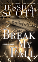 Jessica Scott - Break My Fall artwork