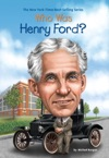 Who Was Henry Ford