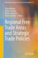 Regional Free Trade Areas And Strategic Trade Policies