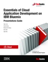 Essentials Of Cloud Application Development On IBM Bluemix