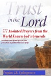 Trust In The Lord 777 Anointed Prayers From The World Known Gods Generals