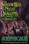 Shadow War Of The Night Dragons Book One The Dead City Prologue