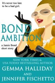 Bond Ambition (A Jamie Bond Mysteries Short Story)