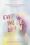 Everyone Weve Been