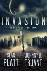 Invasion - Sean Platt & Johnny B. Truant Book