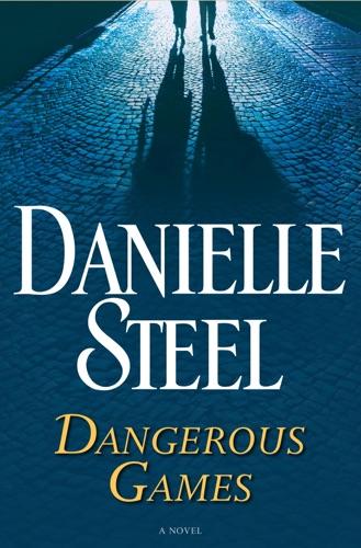 Danielle Steel - Dangerous Games