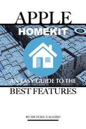 Apple Homekit: An Easy Guide to the Best Features
