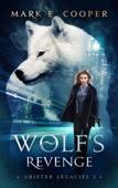 Wolf's Revenge: Shifter Legacies 2
