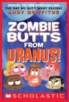Zombie Butts From Uranus