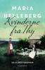 Maria Helleberg - Kvinderne fra Thy artwork
