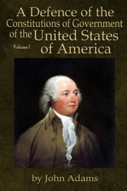 A Defence of the Constitutions of Government of the United States of America book