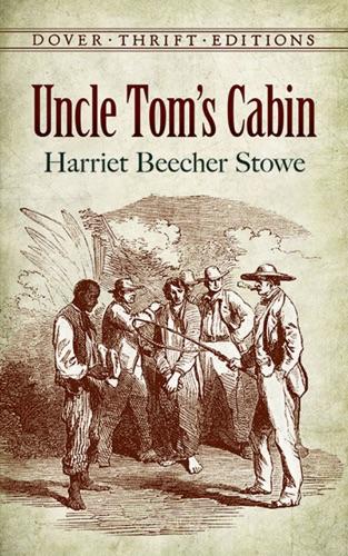 Harriet Beecher Stowe - Uncle Tom's Cabin