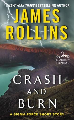 James Rollins - Crash and Burn
