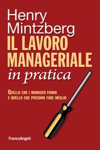 Il lavoro manageriale in pratica Libro Cover