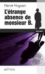 Ltrange Absence De Monsieur B