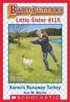 Karens Runaway Turkey Baby-Sitters Little Sister 115