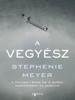 A Vegyész - Stephenie Meyer