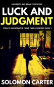 Luck and Judgment